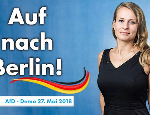 Auf nach Berlin! – AfD Kundgebung am 27.05.2018