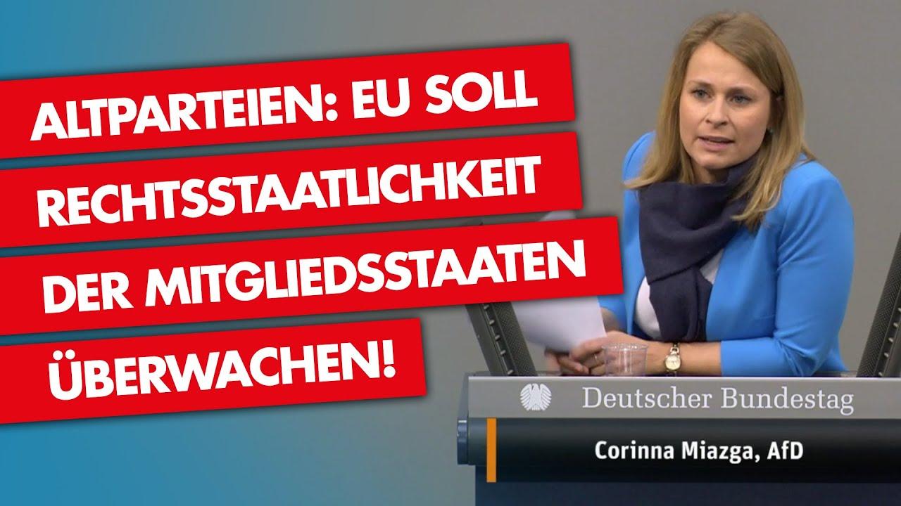 Altparteien: EU soll Rechtsstaatlichkeit überwachen! Rede im Deutschen Bundestag von Corinna Miazga